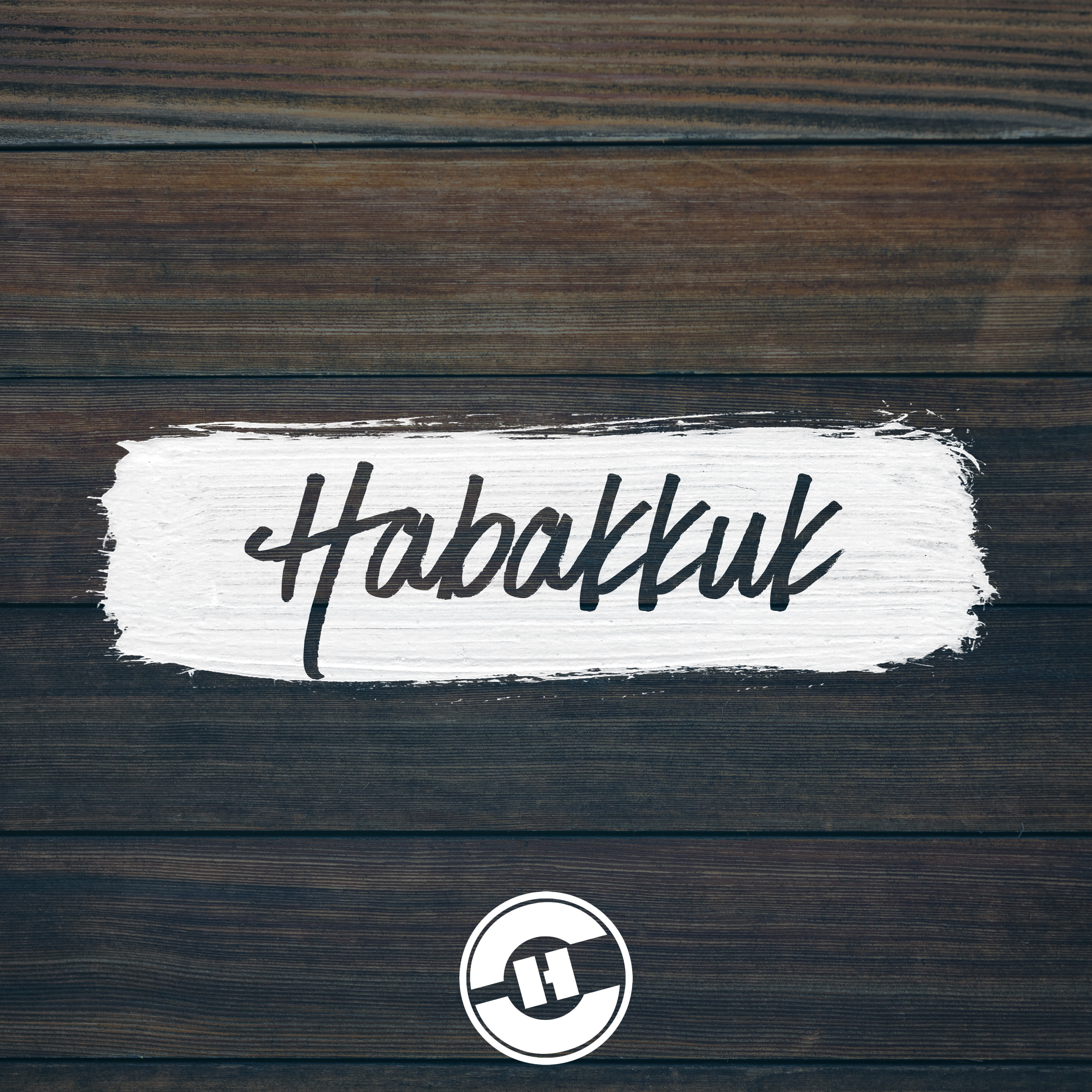 Habakkuk Podcast