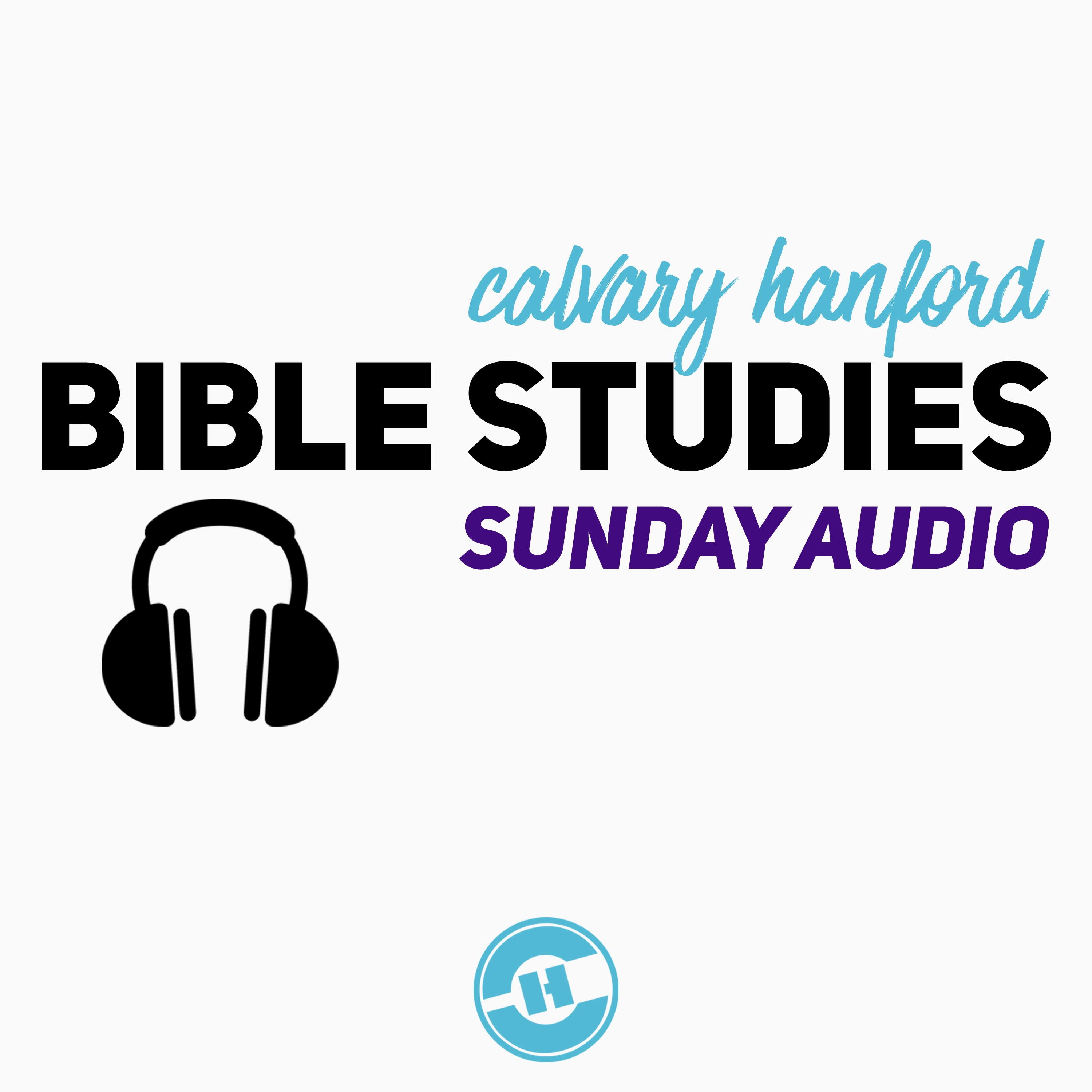Calvary Hanford Sunday Audio Podcast
