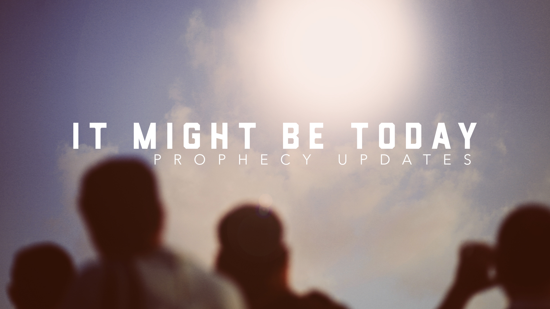 Prophecy Updates